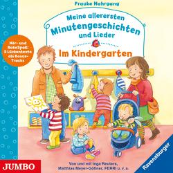 Meine allerersten Minutengeschichten und Lieder von Meyer-Göllner,  Matthias, Nahrgang,  Frauke, Reuters,  Inga