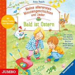 Meine allerersten Minutengeschichten und Lieder. Bald ist Ostern von Goeschl,  Bettina, Menrad,  Karl, Metcalf,  Robert, Meyer-Göllner,  Matthias, Pooch,  Anna
