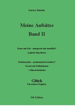 Meine Aufsätze Band II von Reinehr,  Darius