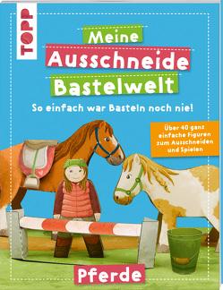 Meine Ausschneide-Bastelwelt Pferde von Koch,  Susanne