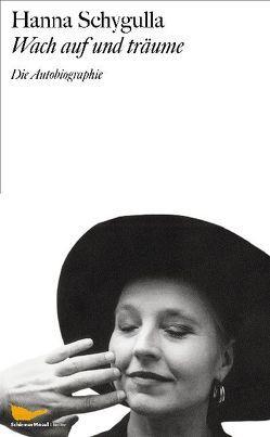 Meine Autobiographie von Schygulla,  Hanna