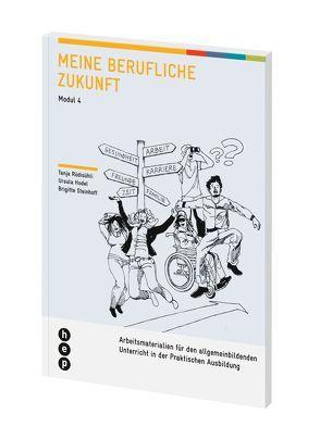 Meine berufliche Zukunft von Hodel Geiger,  Ursula, Rüdisühli,  Tanja, Steinhoff,  Brigitte