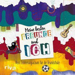 Meine besten Freunde und ich von Riva Verlag