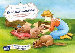 Meine Biber haben Fieber. Ein Spiellied von Bohnstedt,  Antje, Hering,  Wolfgang, Meyerholz,  Bernd