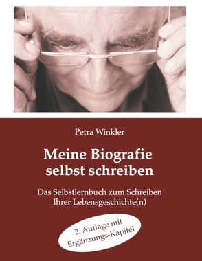 Meine Biografie selbst schreiben: von Winkler,  Petra