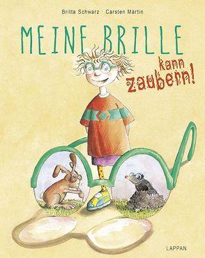Meine Brille kann zaubern von Märtin,  Carsten, Schwarz,  Britta