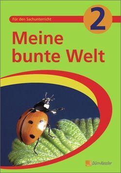 Meine bunte Welt 2 von Darthé,  Katalin, de Martin,  Susanne, Leonhardt,  Julia