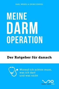 MEINE DARM-OPERATION von Kindel,  Georg, Wendl,  Karl