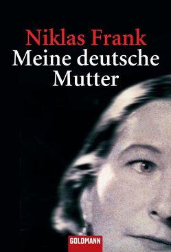 Meine deutsche Mutter von Frank,  Niklas