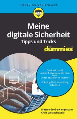 Meine digitale Sicherheit Tipps und Tricks für Dummies von Große-Kampmann,  Matteo, Wojzechowski,  Chris
