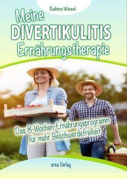 Meine Divertikulitis Ernährungstherapie von Wiesel,  Sabine