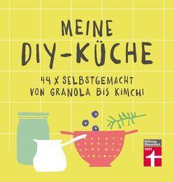 Meine DIY-Küche von Prus,  Agnes, Yilmaz,  Yelda