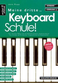 Meine dritte Keyboardschule! von Rupp,  Jens
