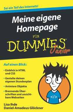 Meine eigene Homepage für Dummies Junior von Glöckner,  Daniel-Amadeus J., Ihde,  Lisa
