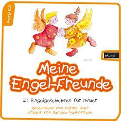 Meine Engel-Freunde von Auer,  Carmen, Radl-Crnicki,  Danijela