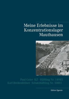 Meine Erlebnisse im Konzentrationslager Mauthausen von Edition Egersis