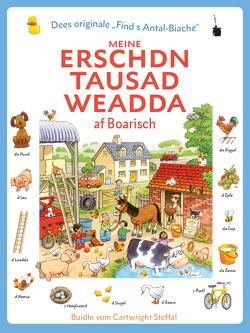 Meine erschdn tausad Weadda af Boarisch von Amery,  Heather, Göttler,  Hans