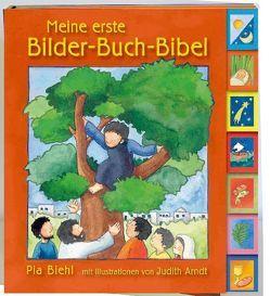 Meine erste Bilder-Buch-Bibel von Arndt,  Judith, Biehl,  Pia