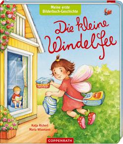 Meine erste Bilderbuch-Geschichte: Die kleine Windelfee von Richert,  Katja, Wissmann-Pavlov,  Maria