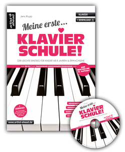 Meine erste Klavierschule inkl. Audio-CD! von Rupp,  Jens