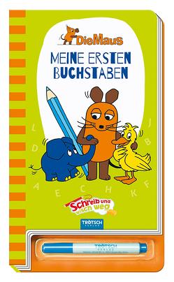 """Meine ersten Buchstaben """"Die Maus"""" von Schmitt-Menzel,  Isolde, Streich,  Friedrich"""