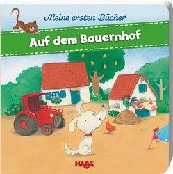 Meine ersten Bücher Auf dem Bauernhof von Grimm,  Sandra, Leykamm,  Martina