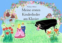 Meine ersten Kinderlieder am Klavier von Ahlner,  Nadiya