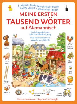 Meine ersten tausend Wörter auf Alemannisch von Amery,  Heather, Jung,  Markus Manfred, Wurth,  Wendelinus