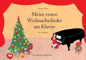 Meine ersten Weihnachtslieder am Klavier von Ahlner,  Nadiya