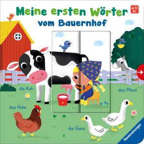 Meine ersten Wörter vom Bauernhof – Sprechen lernen mit großen Schiebern und Sachwissen für Kinder ab 12 Monaten von Frank,  Cornelia, Herring,  Carol, Hinton,  Steph