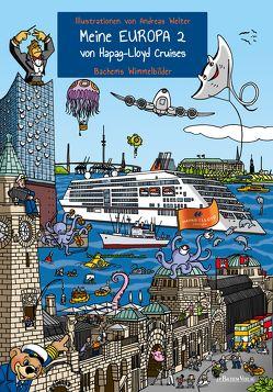 Meine EUROPA 2 von Hapag-Lloyd Cruises von Welter,  Andreas