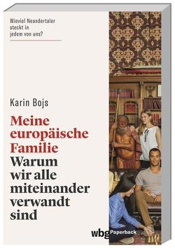 Meine europäische Familie von Barth,  Maike, Bojs,  Karin, Wehrmann,  Inge