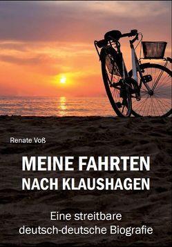 Meine Fahrten nach Klaushagen von Voß,  Renate