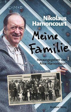 Meine Familie von Harnoncourt,  Alice, Harnoncourt,  Nikolaus