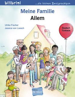 Meine Familie von Fischer,  Ulrike, von Loesch,  Jessica