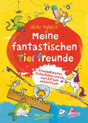 Meine fantastischen Tierfreunde von Eimer,  Petra, Rylance,  Ulrike
