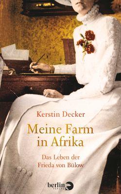 Meine Farm in Afrika von Decker,  Kerstin