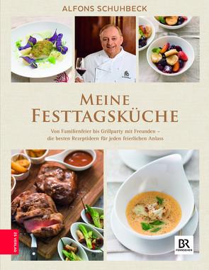 Meine Festtagsküche von Schuhbeck,  Alfons