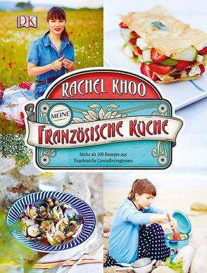Meine französische Küche von Khoo,  Rachel