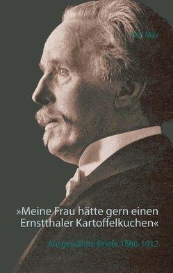 »Meine Frau hätte gern einen Ernstthaler Kartoffelkuchen« von Griese,  Volker, May,  Karl