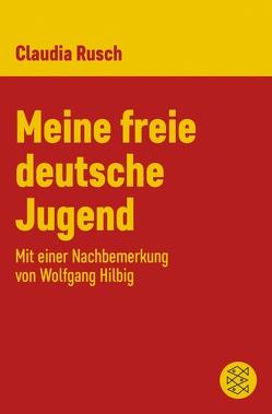 Meine freie deutsche Jugend von Rusch,  Claudia