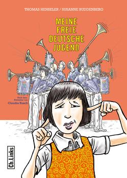Meine freie deutsche Jugend von Buddenberg,  Susanne, Henseler,  Thomas, Rusch,  Claudia