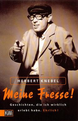Meine Fresse! von Knebel,  Herbert