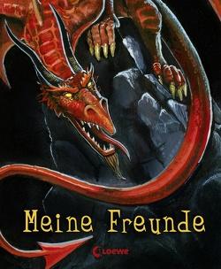 Meine Freunde (Drache) von Dohle,  Helmut Poul