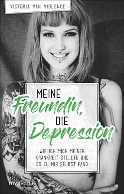 Meine Freundin, die Depression von van Violence,  Victoria
