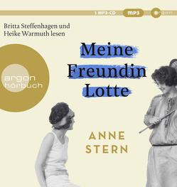 Meine Freundin Lotte von Steffenhagen,  Britta, Stern,  Anne, Warmuth,  Heike