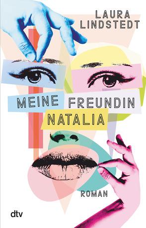 Meine Freundin Natalia von Lindstedt,  Laura, Murmann,  Maximilian