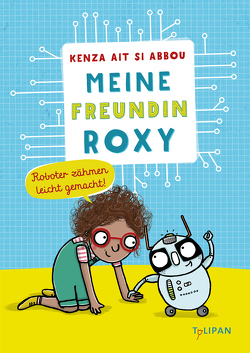 Meine Freundin Roxy von Ait Si Abbou,  Kenza, Töpperwien,  Meike