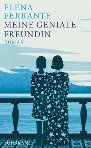 Meine geniale Freundin von Ferrante,  Elena, Krieger,  Karin