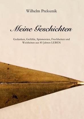 Meine Geschichten von Preloznik,  Wilhelm
